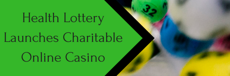 UK Health Lottery Has a New Gaming Site Supporting Good Causes